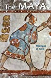 The Maya, Michael D. Coe, 0500289026