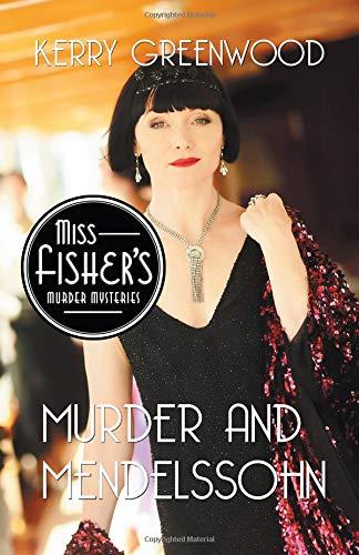 Murder and Mendelssohn (Miss Fisher's Murder Mysteries) ebook