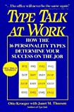 img - for Type Talk at Work: How the 16 Personality Types Determine Your Success on the Job by Otto Kroeger (1993-06-01) book / textbook / text book