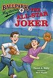 Ballpark Mysteries #5: The All-Star Joker (A Stepping Stone Book(TM))