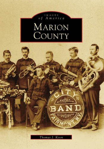 Marion County (WV) (Images of America)