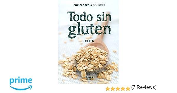 TODO SIN GLUTEN: Amazon.es: Claire (Clea) Chapoutot, Palmira ...