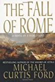 The Fall of Rome, Michael Curtis Ford, 0312945280