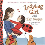 Ladybug Girl and Her Mama, Jacky Davis, 0803738919