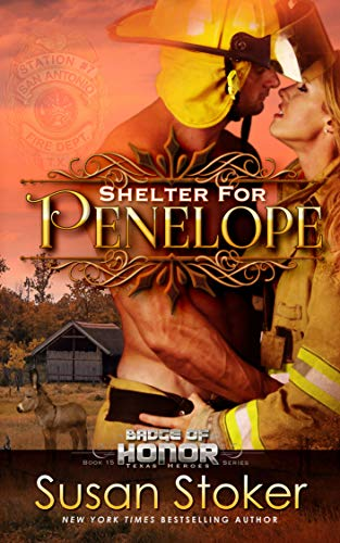 Shelter for Penelope (Badge of Honor: Texas Heroes Book 15) by [Stoker, Susan]