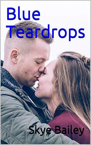 Blue Teardrops (Blue Duet Book 2)