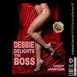 Bargain Audio Book - Debbie Delights the Boss
