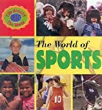 The World of Sports, Paula S. Wallace, 0836836626