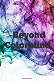 Beyond Colorblind: An Honest Look at What It Means