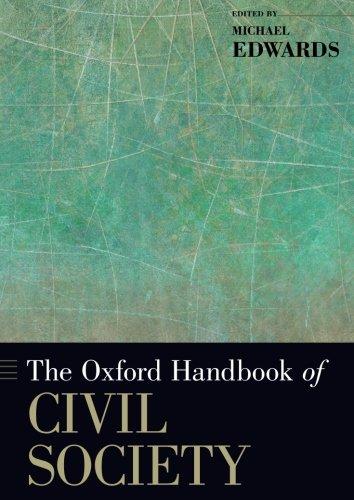The Oxford Handbook of Civil Society (Oxford Handbooks)