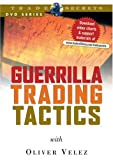 Guerrilla Trading Tactics by Oliver Velez