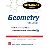 Schaum's Outline of Geometry, 5th Edition: 665 Solved Problems + 25 Videos
