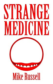 Strange Medicine by [Russell, Mike]