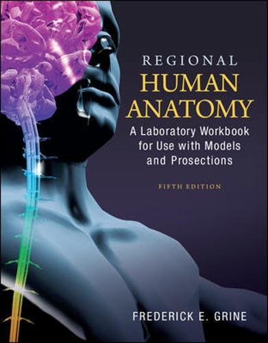 Regional Human Anatomy: A Laboratory Workbook For Use With Models And Prosections (WCB Applied Biology)