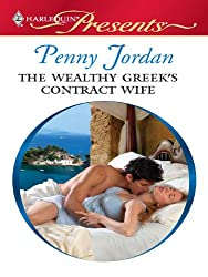 The Wealthy Greek's Contract Wife (Needed: The World's Most Eligible Billionaire)