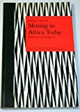 Mining in Africa Today : Strategies and Prospects, Yachir, Faysal, 0862327393