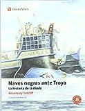 Naves Negras Ante Troya N/c (Clásicos Adaptados)