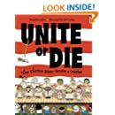 Unite or Die: How Thirteen States Became a Nation