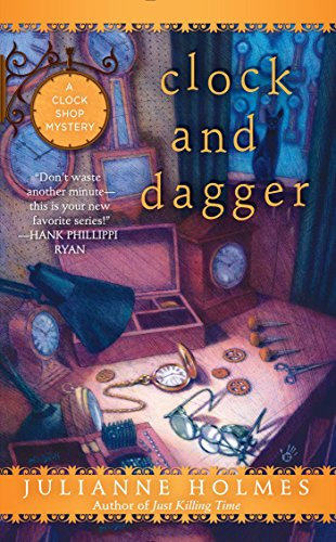Clock and Dagger (A Clock Shop Mystery)