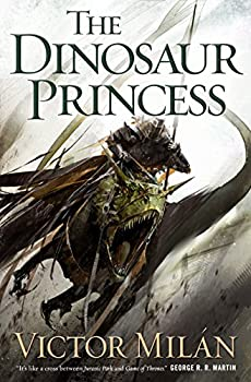 The Dinosaur Princess (The Dinosaur Lords) Kindle Edition by Victor Milán
