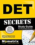 DET Secrets Study Guide: DET Exam Review for the Diagnostic Entrance Test