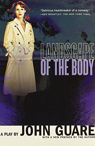 Landscape of the Body: A Play