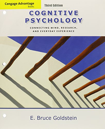 Bundle: Cengage Advantage Books: Cognitive Psychology: Connecting Mind, Research and Everyday Experience, 3rd + CogLab M