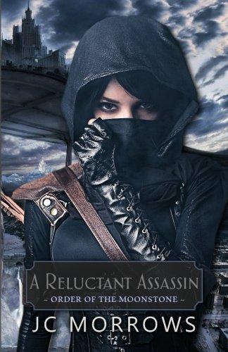 A Reluctant Assassin (Order of the MoonStone) (Volume 1) ebook