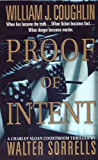 Proof of Intent: A Charley Sloan Courtroom Thriller (Charley Sloan Courtroom Thrillers)