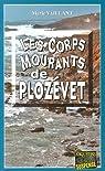 Les corps mourants de Plozévet par Vaillant