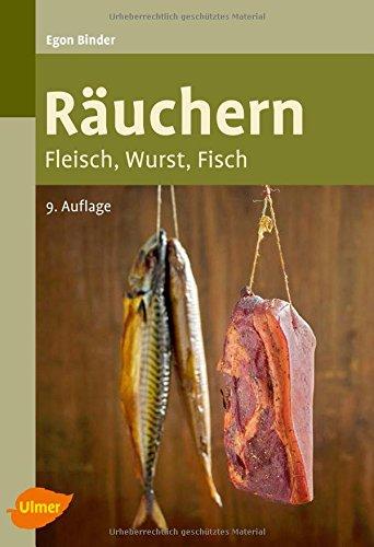 Räuchern: Fleisch, Wurst, Fisch