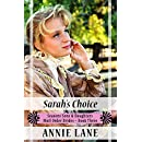 Mail Order Bride - Sarah's Choice: Sweet Clean Western Cowboy Romance (Seasons Sons and Daughters Book 3)