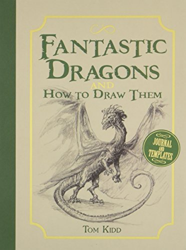 Fantastic Dragons and How to Draw Them (Dragon Alliance-uk)