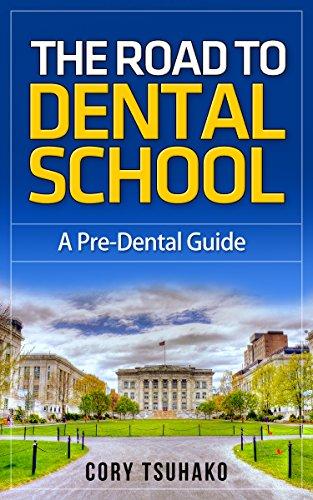 The Road To Dental School: A Pre-Dental Guide