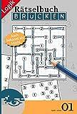 Brücken-Rätselbuch 01 (Brücken Rätselbuch / Logik-Rätsel)