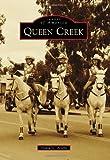 Queen Creek, Sylvia G. Acuña, 1467130605