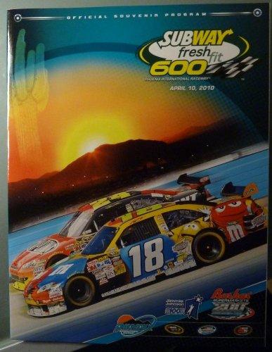 (Official Souvenir Program - Subway Fresh Fit 600 - Phoenix International Raceway - April 10, 2010 - NASCAR)