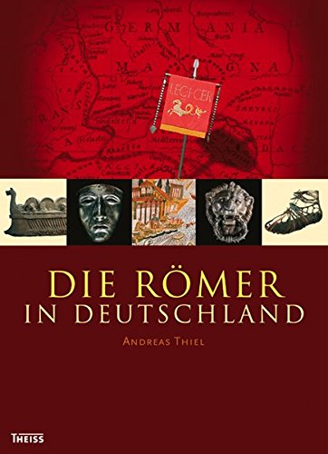 Die Römer in Deutschland