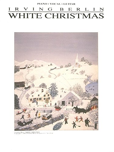 White Christmas Piano/Vocal/Guitar (Sheet White Christmas Song)