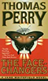 The Face-Changers, Thomas Perry, 0804115400