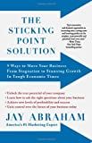 The Sticking Point Solution, Jay Abraham, 1593155107