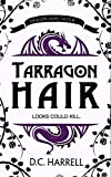 Tarragon Hair: An African Hair-Braiding Legend (Dragon Fairy Tales Book 6)