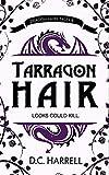 Tarragon Hair: An African Hair-Braiding Legend (Dragon Fairy Tales Book 6)