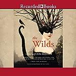 The Wilds: Stories | Julia Elliott