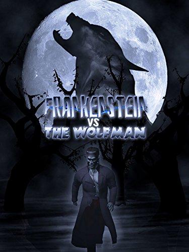 (Frankenstein vs the Wolfman)