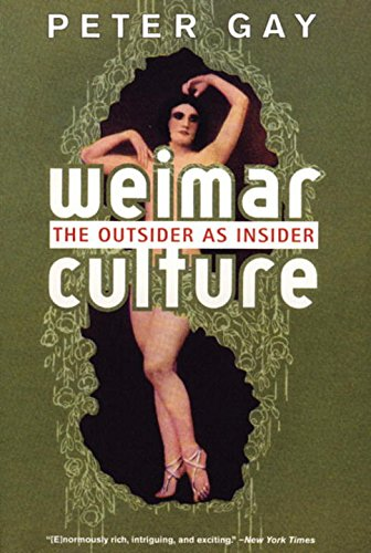 Weimar Culture: The Outsider as Insider [Peter Gay] (Tapa Blanda)