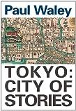 Tokyo, Paul Waley, 0834802279