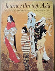 Journey Through Asia: Masterpieces in the Brooklyn Museum of Art