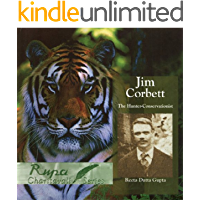 Jim Corbett: The Hunter-Conservationist