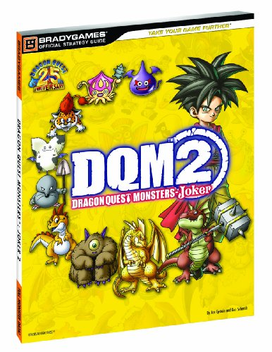 Dragon Quest Monsters: Joker 2 Official Strategy Guide (Dragon Quest Monsters Joker 2 Best Monsters)